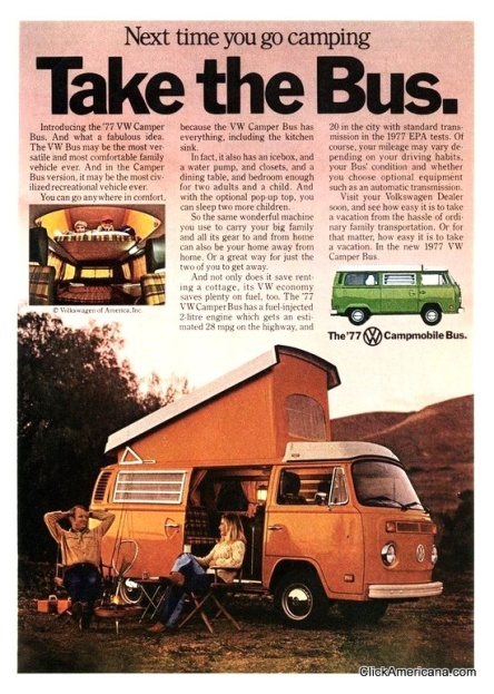 Next time you go camping, take the bus. 1977 advertisement.